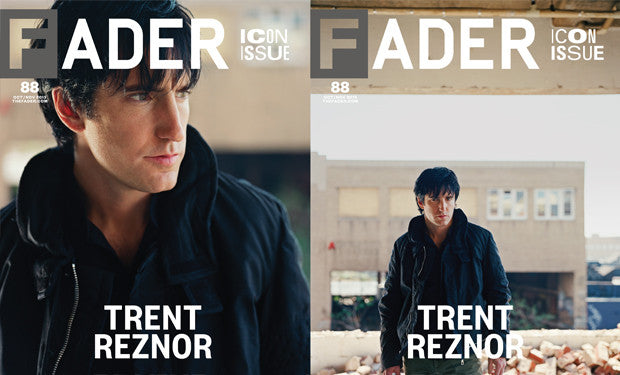 Issue 088: Trent Reznor - The FADER