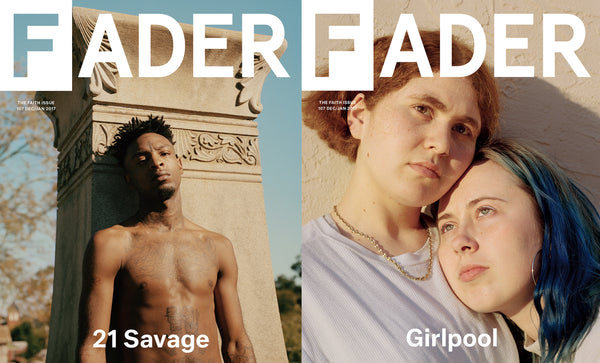 Issue 107: 21 Savage / Girlpool - The FADER