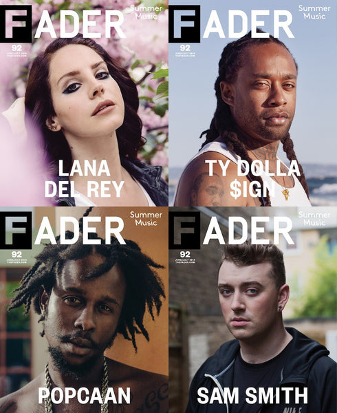Issue 092: Lana Del Rey / Ty Dolla $ign / Sam Smith / Popcaan - The FADER