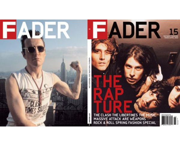 Issue 015: The Rapture / The Clash - The FADER