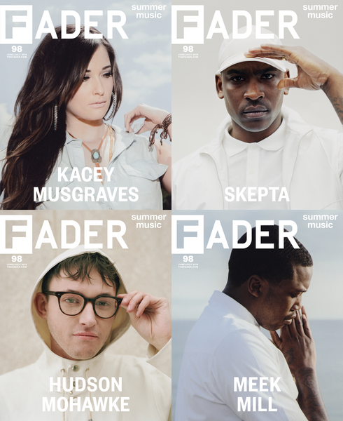 Issue 098: Meek Mill / Kacey Musgraves / Hudson Mohawke / Skepta - The FADER