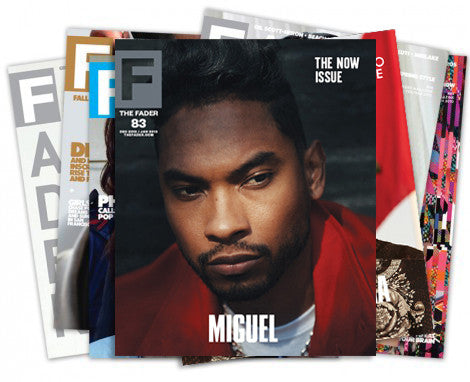 International Subscription - The FADER