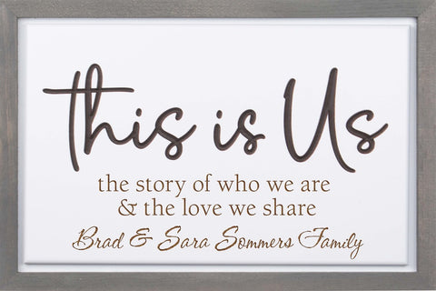 This is Us (Craved/Framed) Sign