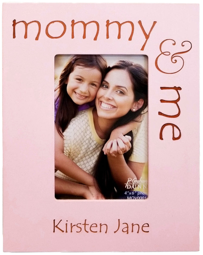 Pink 4x6 Frame - Mommy and Me