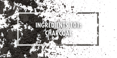 Ingredients 101: Charcoal