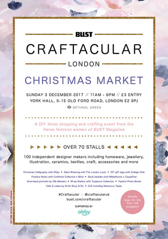Bust Craftacular Christmas Market Sunday 3rd December 2017 11-6pm