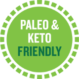 Paleo & Keto Friendly