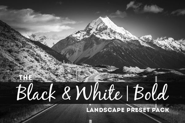 Black & White | Bold: Landscape Lightroom Preset Pack