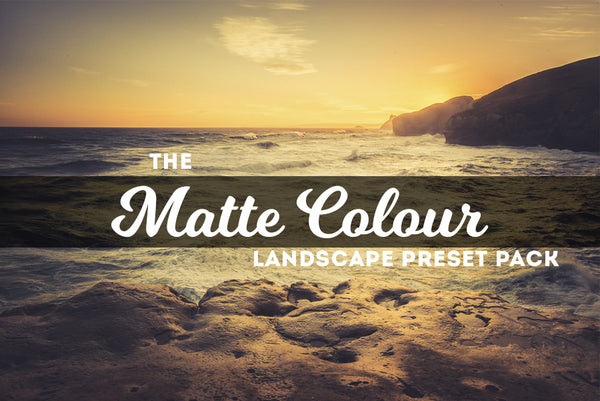 Matte Colour: Landscape Lightroom Preset Pack