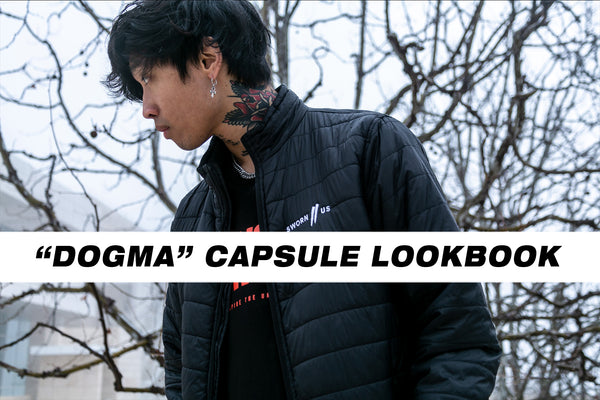 Dogma Capsule Lookbook