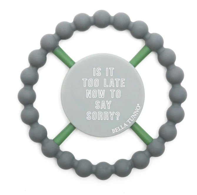 Bella Tunno Teether Is It Too Late Now to Say Sorry, Grey