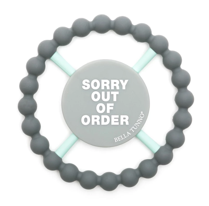 Bella Tunno Teether Sorry Out of Order, Grey