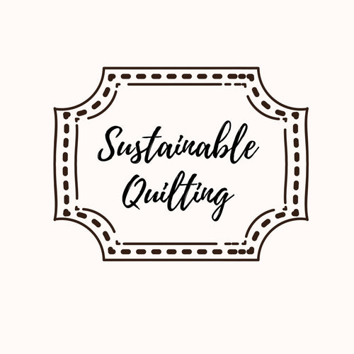Sustainable Quilting, Evening Class - Monday 19th & 26th February 2018