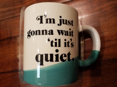 Wait 'Til It's Quiet Mug with Socks