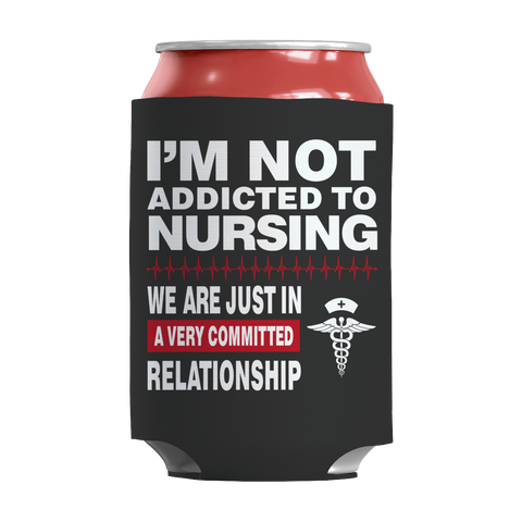 Limited Edition - I'm Not Addicted To NURSING 1