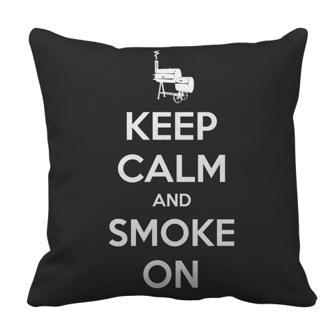 Limited Edition BBQ Pillow Case - Keep Calm and Smoke On