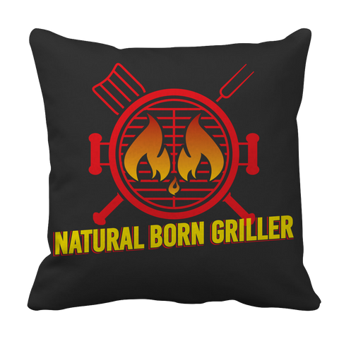 Limited Edition BBQ Pillow Case - Natural Born Griller 1