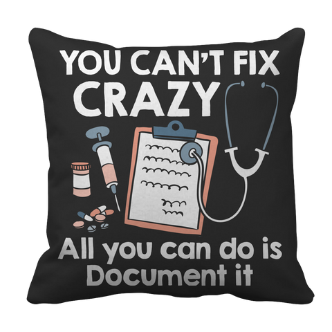 Limited Edition - Document Crazy Nurse Pillow Case