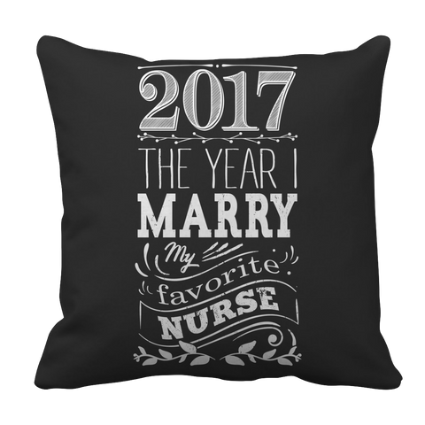 Limited Edition - 2017 MARRY MY FAV NURSE 1