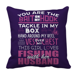 You are the bait on my hook - Fishing Pillow Case