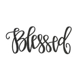 Blessed Steel Script Sign