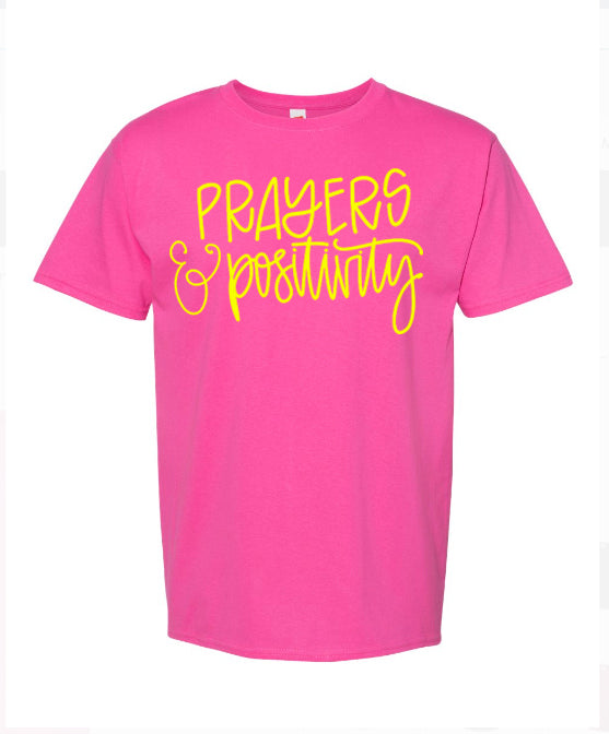 T-Shirt - Prayers and Positivity
