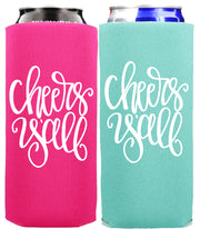 Tall + Slim Can Cooler - Cheers Y'all