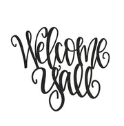 Welcome Y'all Steel Script Sign