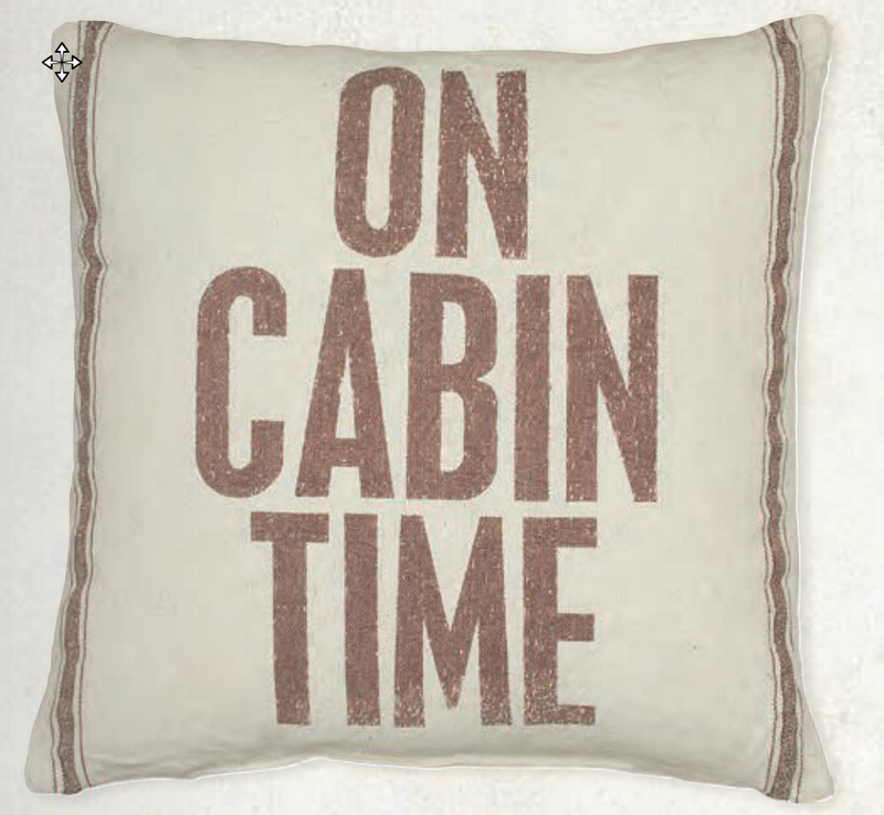 "Cabin Decor - On Cabin Time 20"" Throw Pillow - The Cabin Shack"