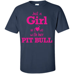 Apparel - Just A Girl In Love With Her Pit Bull - Pink Shirt
