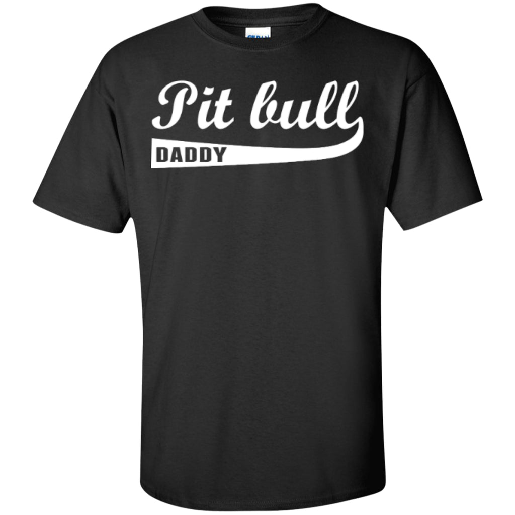 Apparel - Pit Bull Daddy - Shirt