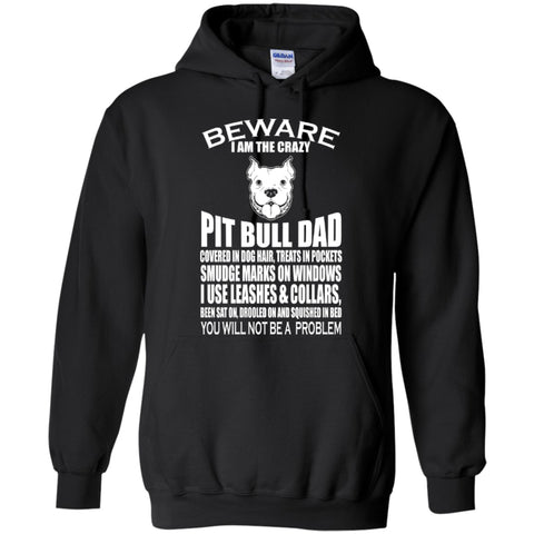 I Am The Pit Bull Dad - Hoodie