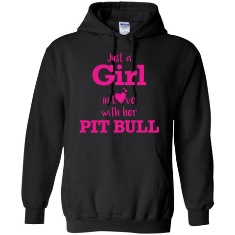 Just A Girl In Love With Her Pit Bull - Pink Hoodie