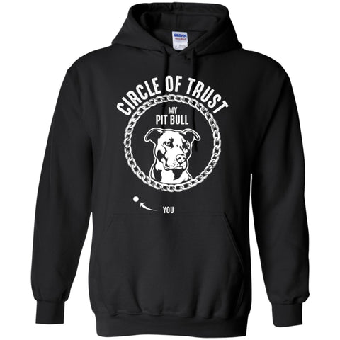 Pit Bull Circle Of Trust - Hoodie