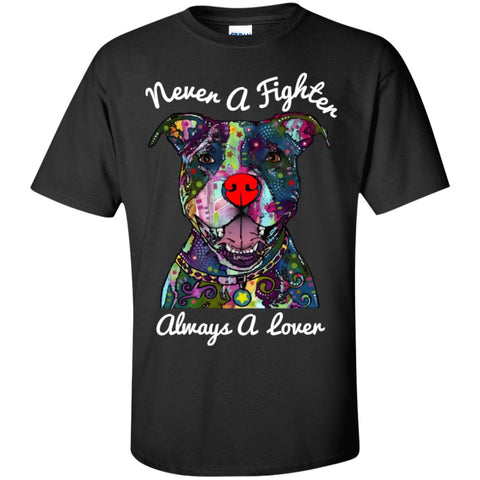 Never A Fighter - Pit Bull Shirt