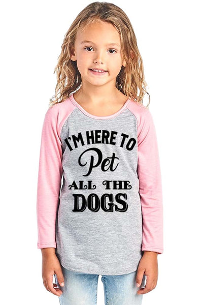 Girl's Graphic Baseball Tee - I'm Here to Pet All the Dogs