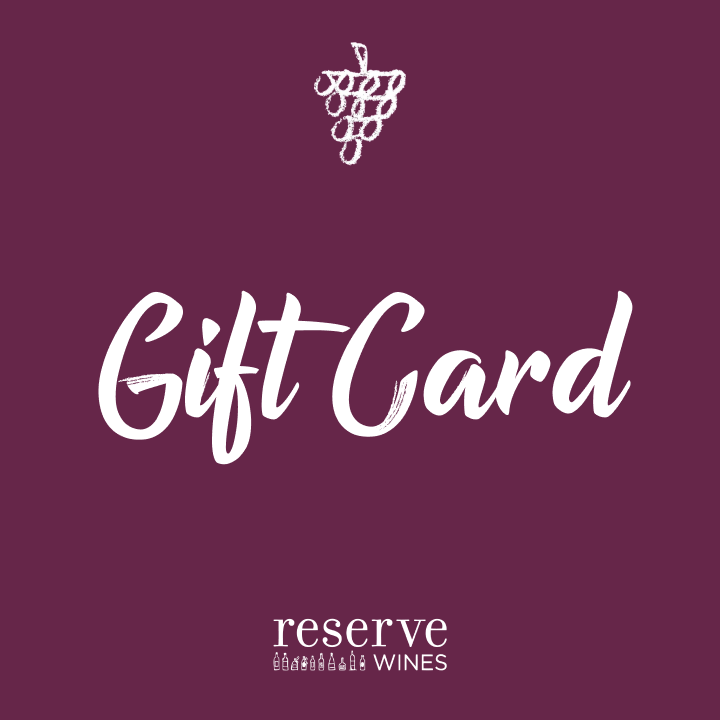 Reserve Wines Gift Card