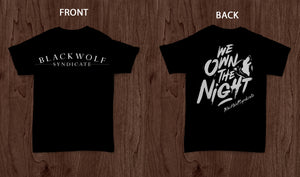 Black Wolf Syndicate We Own The Night T-Shirt
