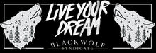 Load image into Gallery viewer, Live Your Dream Slap Sticker - Black Wolf Syndicate