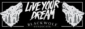 Live Your Dream Slap Sticker - Black Wolf Syndicate