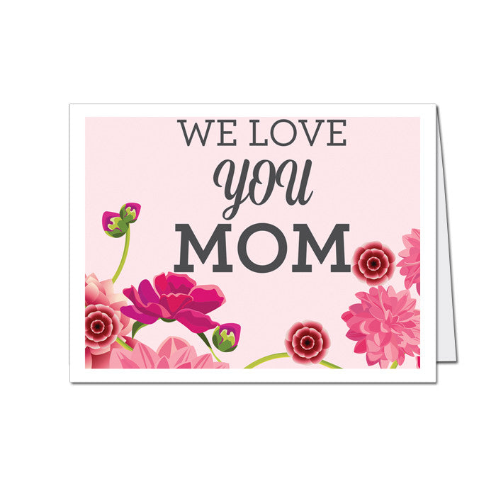 Mothers day greeting card we love you mom mypaperdot mothers day greeting card we love you m4hsunfo