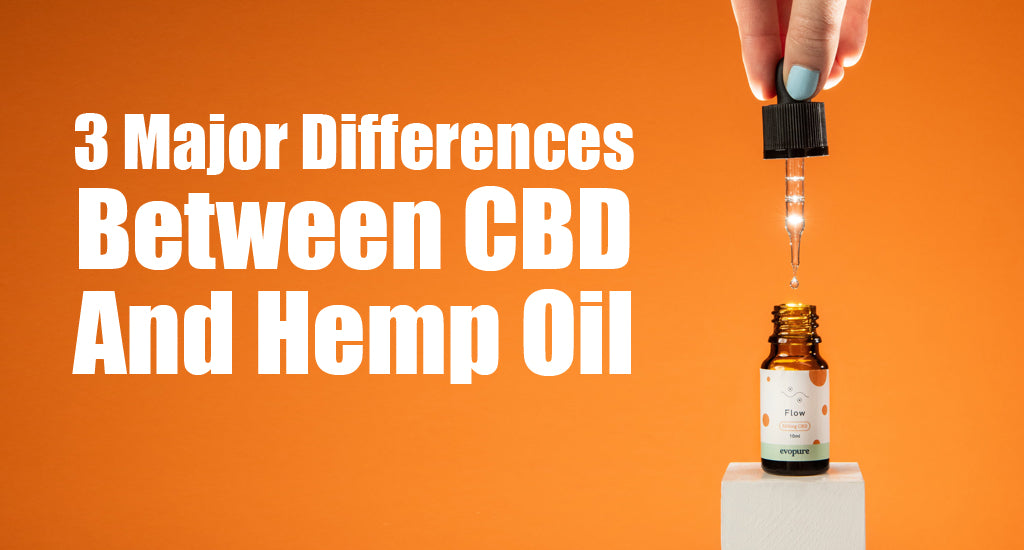 3 Major Differences Between CBD And Hemp Oil