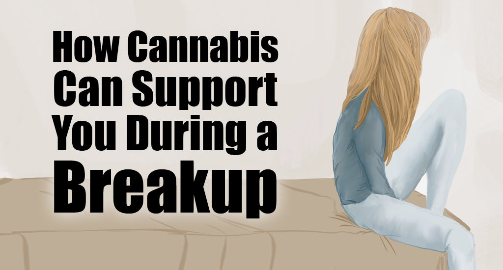 cannabis-can-support-breakups