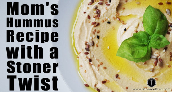 Mom's Authentic Hummus Recipe, with a Stoner Twist - Cannabis Hummus
