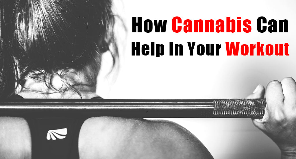 how-cannabis-can-help-in-your-workout