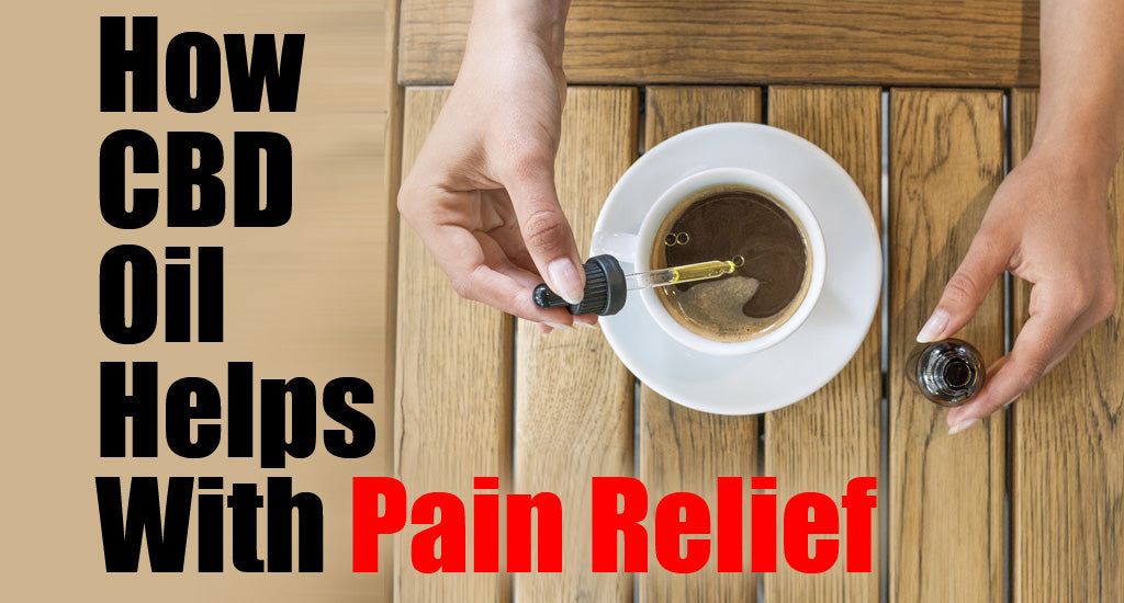 how-cbd-oil-helps-with-pain-relief