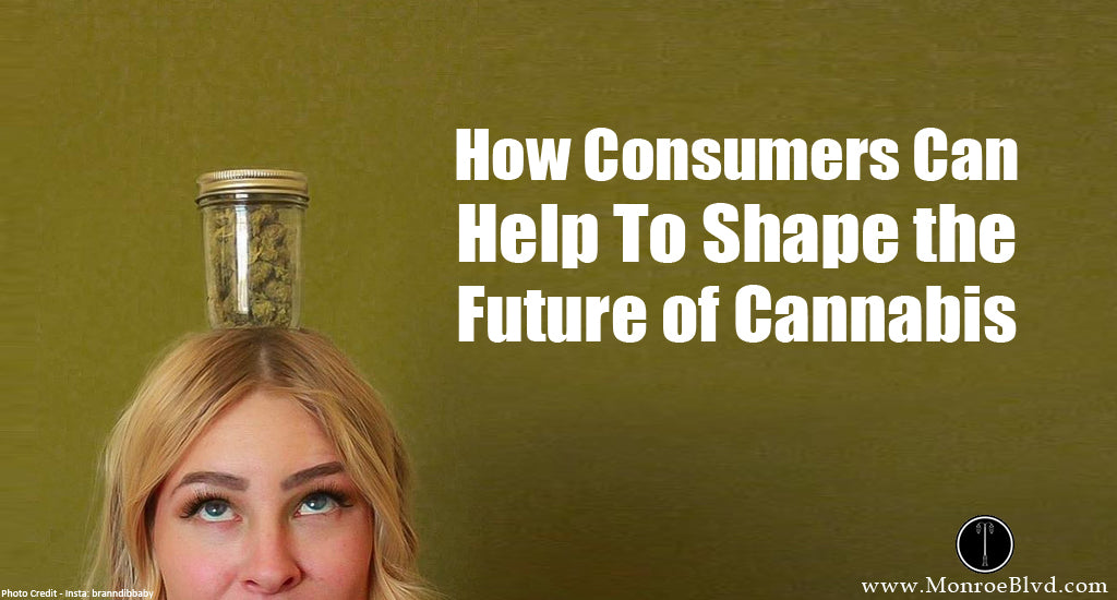 how-to-help-shape-the-future-of-cannabis