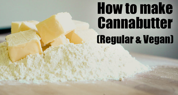 How to make Cannabutter (Regular and Vegan Friendly)