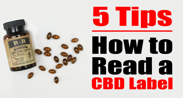 5 Tips On How to Read a CBD Label