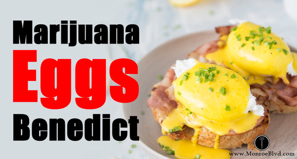 Marijuana Eggs Benedict (Nut-free) - Marijuana Recipe